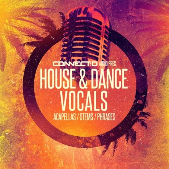 CONNECTD Audio — House and Dance Vocals (WAV)