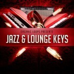Organic Loops — Jazz and Lounge Keys (WAV, REX)
