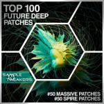Sample Tweakers — Top 100 Future Deep Patches Massive