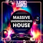 Turbo Samples — Massive Underground House