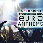 Urbanistic — Dynamite Sounds Tomorrowland Euro Anthems (WAV, MIDI)