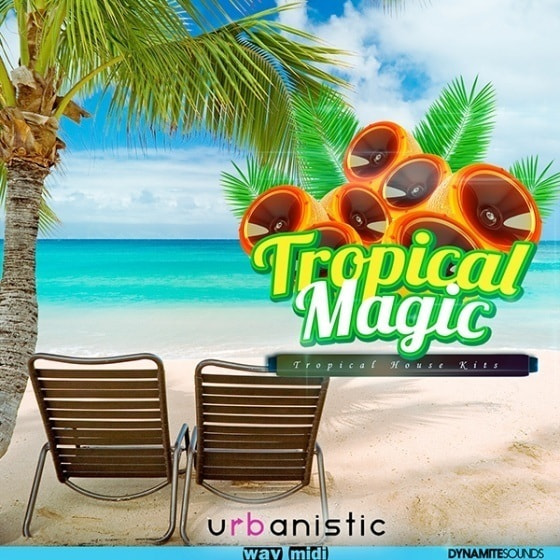 Urbanistic — Dynamite Sounds Tropical Magic (WAV, MIDI)