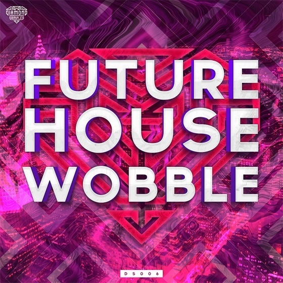 Diamond Samples — Future Wobble House (WAV,MIDI)