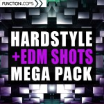 Function Loops — Hardstyle and EDM Shots Mega Pack (WAV)