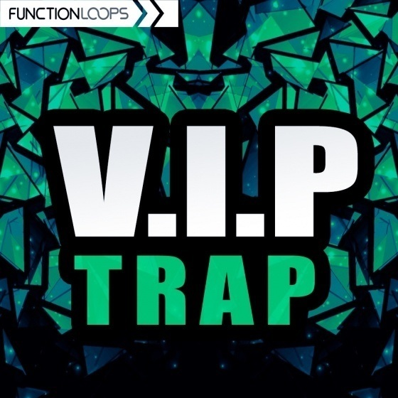 Function Loops — VIP Trap (WAV, MIDI)