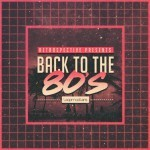 Loopmasters — Back To The 80s (WAV, Rex2)