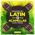 Loopmasters — Latin Acapellas (WAV, REX)