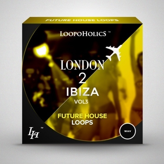 Loopoholics — London 2 Ibiza Vol.3 Future House Loops (WAV)