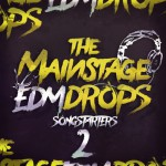 Mainroom Warehouse — The Mainstage EDM Drops 2 Songstarters (WAV, MIDI)