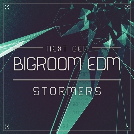 Next Generation Audio — Bigroom EDM Stormers (WAV/MIDI)