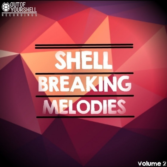 Out Of Your Shell Sounds — Shell Breaking Melodies Vol 2 (WAV, MIDI)