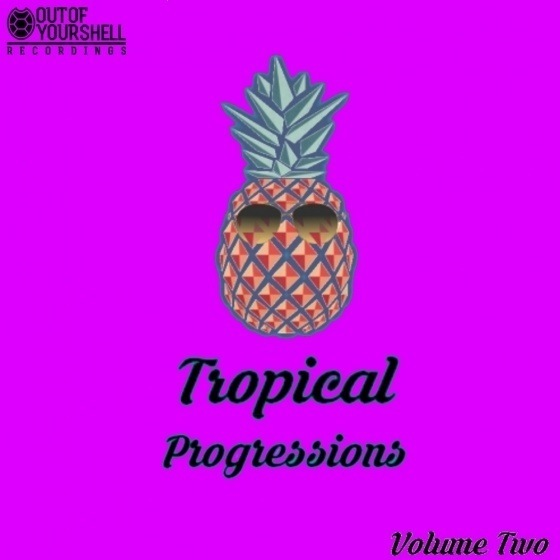 Out Of Your Shell Sounds — Tropical Progressions Volume 2 (WAV, MIDI)