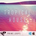 Prime Loops — Tropical House (WAV, MIDI)
