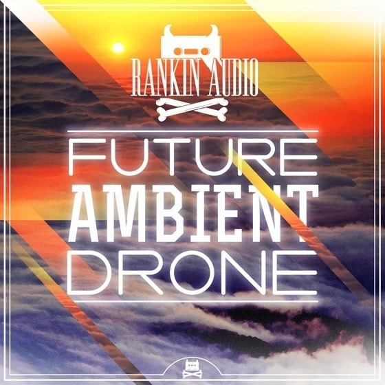 Rankin Audio — Future Ambient Drone (WAV)
