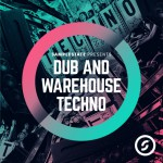 Samplestate — Dub and Warehouse Techno (WAV, Kontakt, EXS24)