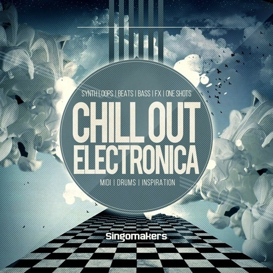 Chill Out Electronica — вдохновляющий набор сэмплов Chillout