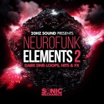 Sonic Mechanics 20Hz Sound — Neurofunk Elements 2 (WAV, Kontakt, EXS24)