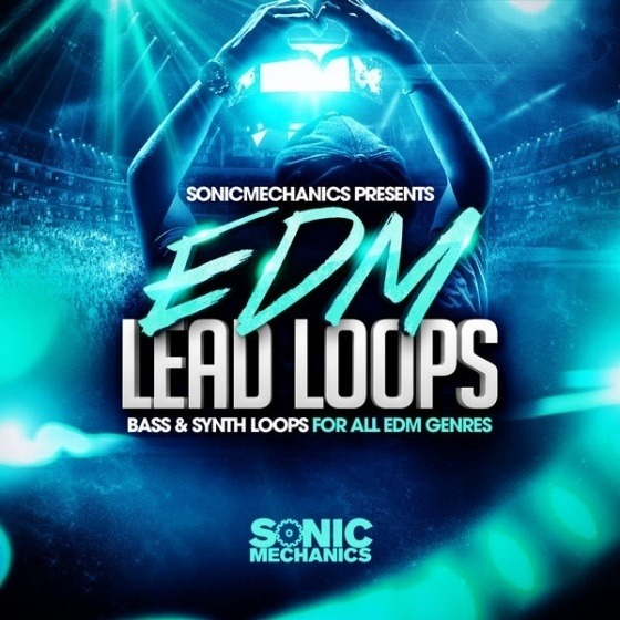 Sonic Mechanics — EDM Lead Loops (WAV)