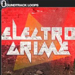 Soundtrack Loops — Electro Grime (WAV, REX)