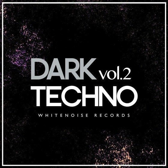 Whitenoise Records — Dark Techno 2 (WAV)