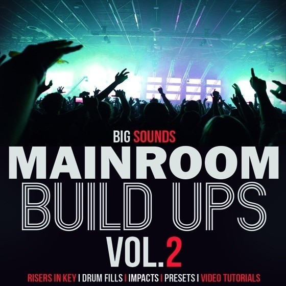 Big Sounds — Mainroom Build Ups Vol.2 (WAV)