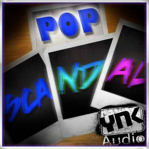 YnK Audio — Pop Scandal (WAV, REX, AIFF)