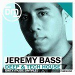 Dirty Music — Jeremy Bass Deep and Tech House (WAV)