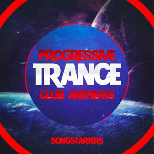 Trance Euphoria — Progressive Trance Club Anthems Songstarters (MIDI)