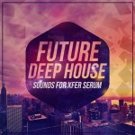 Mainroom Warehouse — Future Deep House Sounds (XFER/RECORDS/SERUM/FXP)