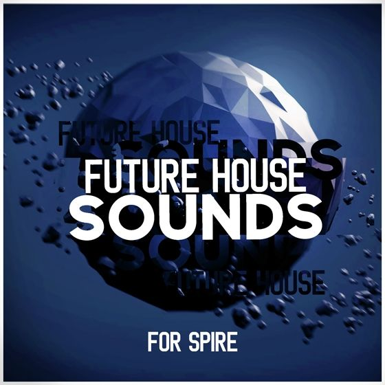 Mainroom Warehouse — Future House Sounds (REVEAL/SPiRE/SBF/SPF)