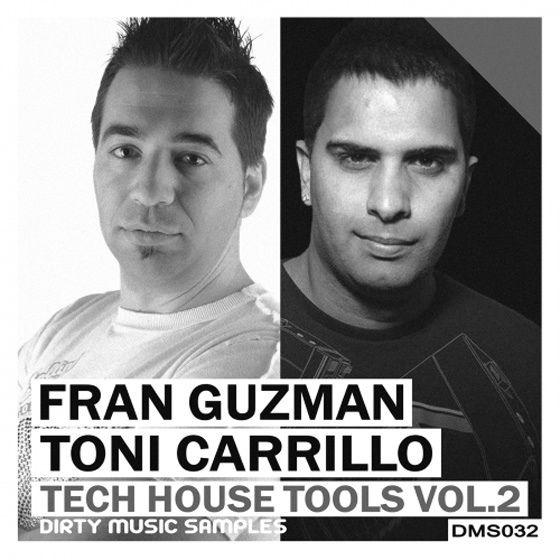 Dirty Music — Fran Guzman and Toni Carrillo Tech House Tools Vol. 2 (WAV)