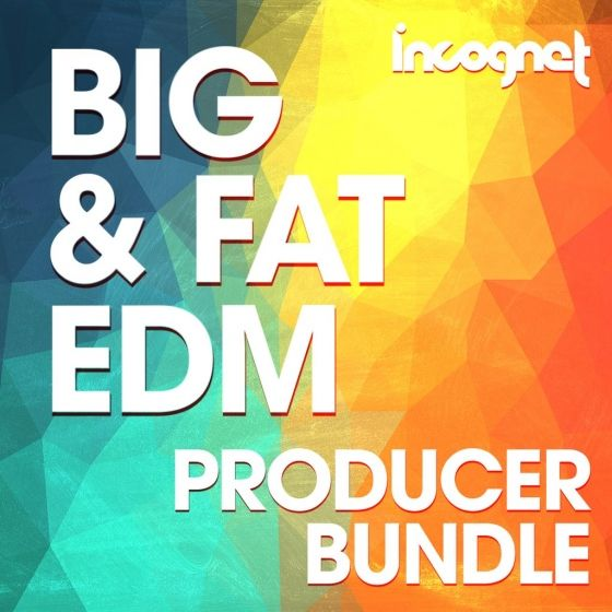 Incognet — Big and Fat EDM Producer Bunlde (WAV/MiDi)