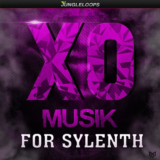 Jungle Loops — XO Musik For SYLENTH1