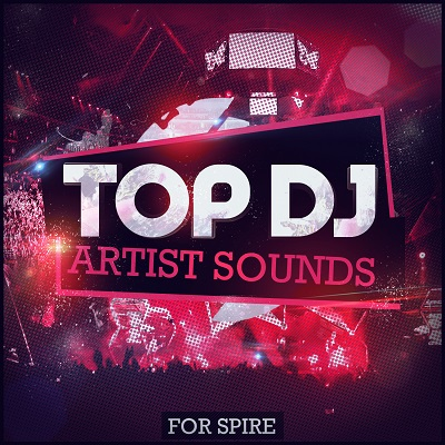 Mainroom Warehouse — Top DJ Artist Sounds For Spire (SYNTH PRESET)