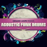 Organic Loops — Acoustic Funk Drums (MULTiFORMAT)