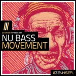 Zenhiser — Nu Bass Movement (WAV)
