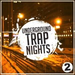 Mainroom Warehouse — Underground Trap Nights Vol 2 (WAV/MIDI)