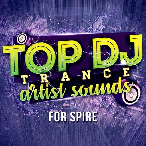 Trance Euphoria — Top DJ Trance Artist Sounds (REVEAL/SPiRE)