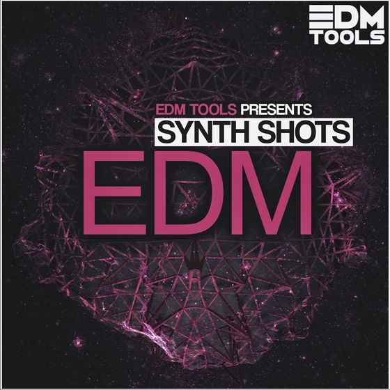 EDM Sample Tools — EDM Synth Shots (MULTiFORMAT)