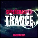 Trance Euphoria — Supercharged Trance Songstarters (WAV/MIDI)