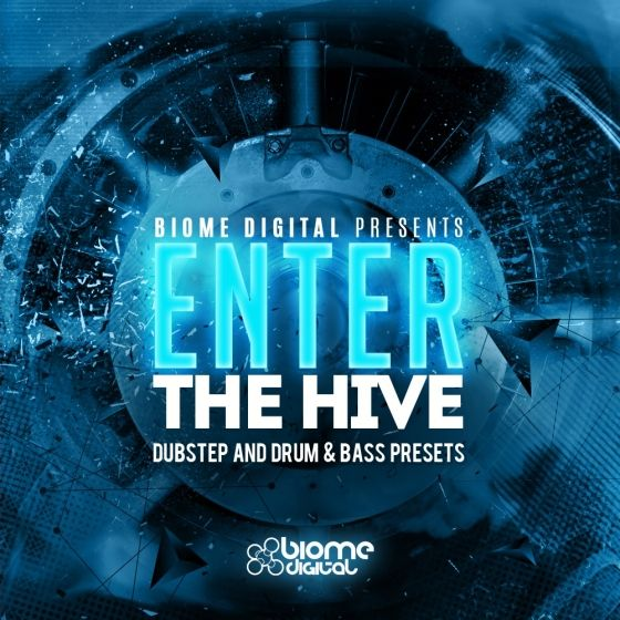 Biome Digital — Enter The Hive (PRESETS FOR HIVE)