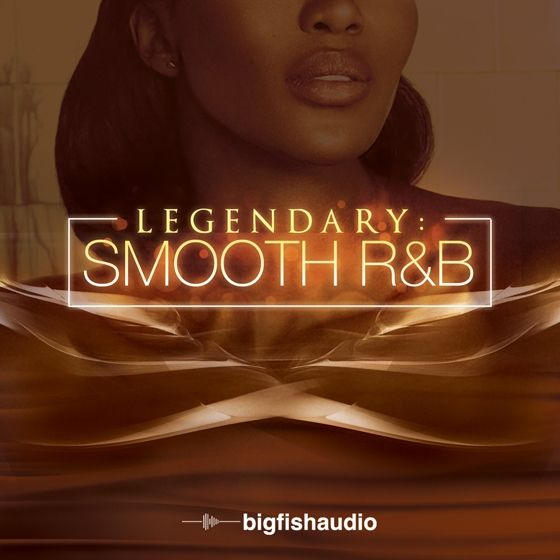 Big Fish Audio — Legendary Smooth RnB (MULTiFORMAT)