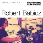 Systematic Sounds — Robert Babicz Sound Signature (MULTiFORMAT)
