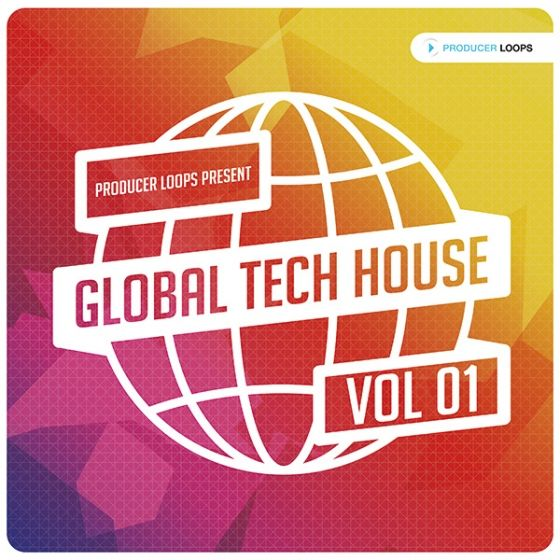 Producer Loops — Global Tech House Vol 1 (MULTiFORMAT)