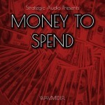 Strategic Audio — Money To Spend  (WAV/MiDi/FLP)