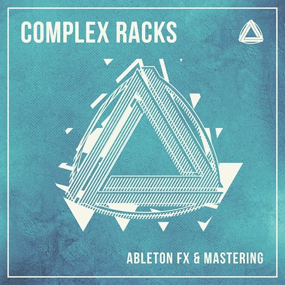 CAPSUN ProAudio — Complex Racks Ableton FX and Mastering Racks (Presets)
