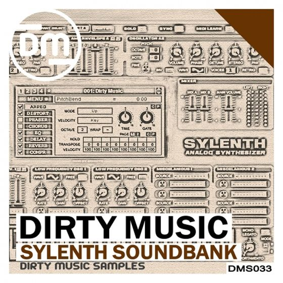 Dirty Music — Sylenth SoundBank (MiDi/FXB/FXP)
