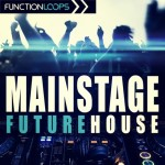 Function Loops — Mainstage Future House (WAV/SBF)