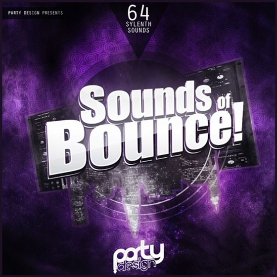 Party Design — Sounds Of Bounce! (Sylenth1)