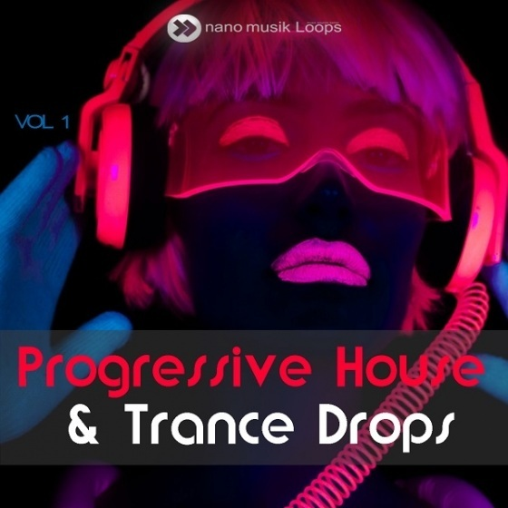 Nano Musik Loops — Progressive House And Trance Drops Vol 1 (ACiD/WAV/MiDi)